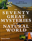 THE SEVENTY GREAT MYSTERIES OF THE NATURAL WORLD